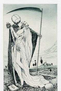 A morte é minha amante,em sua casa não sou estranha,em seus braços me levou ao paraíso.