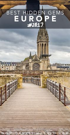 17 ideas of truly unique and hidden gems to travel around in Europe next year - Caen, France