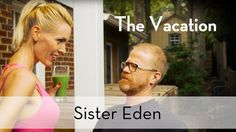 The Sister Eden Sitcom Pilot: The Vacation -- The Sister Eden Sitcom is the story of Lori and John and the struggling online media company they run out of their home. In this pilot episode, Lori and John try to get packed for their vacation, but wackiness ensues.