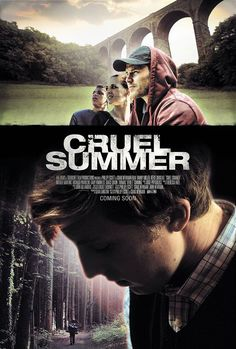 Watch Cruel Summer Young Autism sufferer Danny enjoys the serenity and solitude of camping. That's all about to change when enraged teens Nicholas, Calvin and Julia find him, each with their own agenda for wanting to see Danny suffer. Best Horror Movies, Top Movies, Horror Films, Movies To Watch, 2016 Movies, Tv Series Online, Movies Online, Summer Poster, Drama