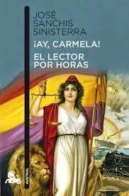 ¡Ay, Carmela! de José Sanchis Sinisterra