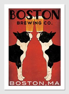 Boston brewing Co. poster, two bull terriers balance beer on their noses,The best beer!