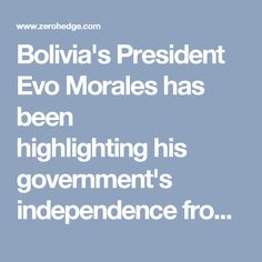 """Bolivia's President Evo Morales has been highlightinghis government's independence from international money lending organizations and their detrimental impact the nation, the Telesur TV reported. """"A day liketodayin 1944 ended Bretton Woods Economic Conference (USA), in which the IMF and WB were established,"""" Morales tweeted.  """"These organizations dictated the economic fate of Bolivia and the world.Todaywe can say that we have total independence of them."""""""