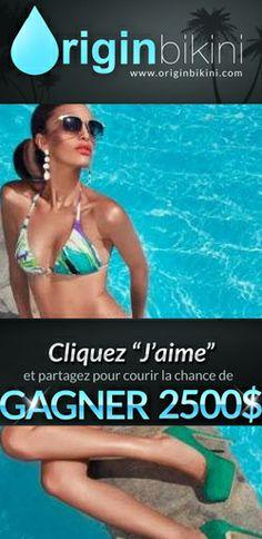 Gagnez 2 500 $ chez Origin Bikini. fin le 6 avril.  http://rienquedugratuit.ca/concours/2-500-chez-origin-bikini/