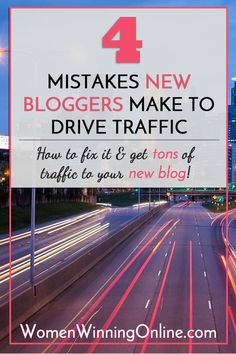 4 traffic mistakes new bloggers make to drive traffic to their blogs and how to fix it!