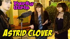 Astrid Clover - Party Girls