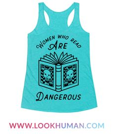 "Arm yourself with knowledge in this book themed tee. This book lovers shirt features an illustration of a skull and flowers on an open book and the phrase ""Women who read are dangerous."