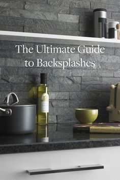 The Ultimate Guide to Backsplashes via @PureWow and tips at www.designhump.com