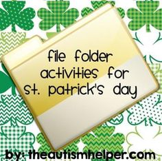 File Folder Activities for St. Patrick's Day by theautismhelper.com