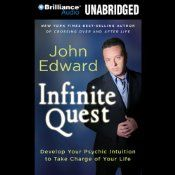 Internationally acclaimed psychic medium and best-selling author John Edward has captivated audiences worldwide with his unique abilities to connect people with loved ones who have crossed over to the Other Side. Now in this groundbreaking book, John takes you on an infinite quest to develop your own psychic intuition as a powerful tool for taking charge of your life.