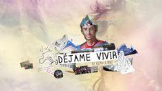 """Teaser of """"Déjame Vivir"""" Summits of My Life II on Vimeo"""