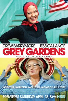 """official """"Grey Gardens"""" poster featuring Jessica Lange and Drew Barrymore"""