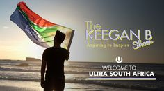 Welcome to Ultra South Africa 2017 by The KeeganB Show