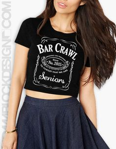 $14 Senior Bar Crawl Crop Top - Available to order until 3/9. || Adam Block Design