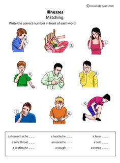 Illnesses Matching worksheets http://www.kids-pages.com/folders/worksheets/Health/HealthIllnesses.pdf