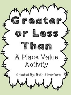 Free! Greater or less than place value activity. For 2-digit, 3-digit, and 4-digit problems.