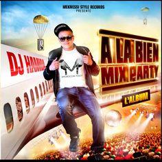 Dj Hamida - A La Bien Mix Party 2014
