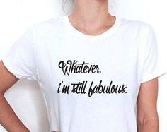 Welke i ben nog fantastische T shirt mode vrouwen schattig trendy girly citeer slogan zeggen hipster tumblr, instagram