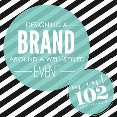 Designing a Brand Around a Well-Styled Event