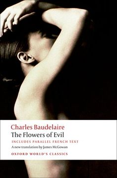 The Flowers of Evil, which T.S. Eliot called the  greatest example of modern…