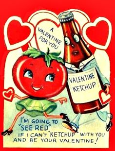 Anthropomorphic Tomato And Ketchup Bottle Ill See Red Vintage Valentine Card