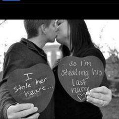 """I love this, but I would change """"...so I'm stealing his last name <3"""" to """"...so I'm stealing his soul :-)"""""""