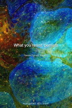 What you resist - Neale Donald Walsch Quote Wisdom Quotes, True Quotes, Words Quotes, Sayings, Spiritual Wisdom, Spiritual Awakening, Change Your Life, Inspirational Quotes, Motivational Quotes