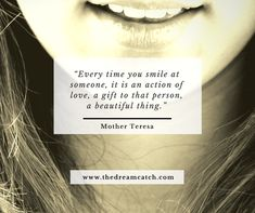 Smiling is the easiest way to brighten someone else's day.