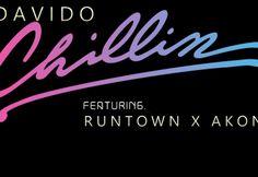 Leak: Davido ft. Akon & Runtown – Chillin