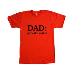 Dad Pancake Maker Dads Father Fathers Grandparents Grandfather Children Kids Parent Parents Parenting Breakfast SGAL7 Unisex T Shirt