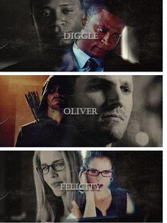 Arrow - Diggle, Oliver & Felicity