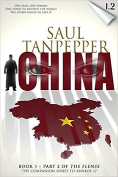 THE FLENSE: China: (Book 1, Part 2 of THE FLENSE series), Saul Tanpepper - Amazon.com
