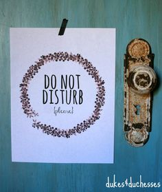 get a little privacy with a cute do not disturb printable