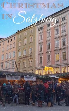 Gluhwein and markets - the best of Christmas in Salzburg, Austria