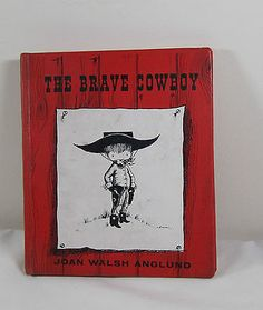 The Brave Cowboy by Joan Walsh Anglund (1959, Hardback)
