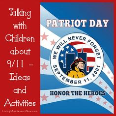Have you wondered what to tell your child about 9/11? In this post, you'll find links to a number of posts with ideas for talking with children about 9/11. You'll also find activities for a number of different levels. Patriots Day Activities, Holiday Activities, Kindergarten Activities, Educational Activities, Learning Activities, Classroom Activities, Activities For Kids, Classroom Ideas, Preschool