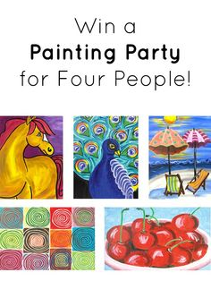 Win a painting party for four people. No painting experience necessary to get fabulous results!