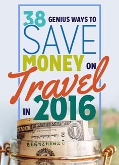 38 inventive ways to save on travel - many of which I haven't seen elsewhere.