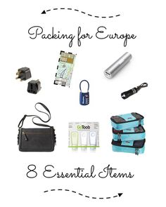 Europe Packing Tips - 8 Essential Items - some really good ideas such as a small flash lite