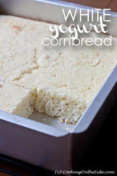 White Yogurt Cornbread ...get the #recipe at www.cookingontheside.com