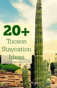 20+ Tucson Staycation Ideas #FamilyTravel #Travel #TMOM #Arizona
