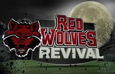 Red Wolves Revival  Arkansas State Football Show TUESDAYS AT 1ET
