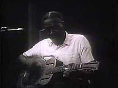 This is as dirty and real as it gets. When I saw this for the first time I freaked. I watched it 10 times in a row in total awe. There are a few versions of Son House playing this song and this is the most powerful one. It doesn't get much better than this.