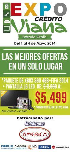 Viana: Expo Crédito entrada gratis Viana: Tienen una muy buena promoción que puedes aprovechar ya que es la Expo de crédito Viana en Palacio de los Deporte Entrada GRATIS con las mejores ofertas en un solo lugar a si que aprovecha Paquete de XBOX 360 4GGB + FIFA 2014 + PANTALLA LG LED DE $8,999 ... -> http://www.cuponofertas.com.mx/oferta/viana-expo-credito-entrada-gratis/