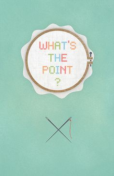 Whats the point? Needle Point of course.