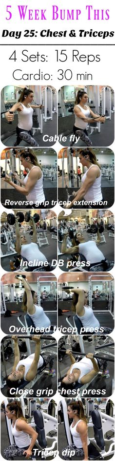 5 WEEK BUMP THIS WORKOUT: DAY 25 CHEST & TRICEPS