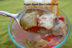 Pepper Steak Slow Cooker Soup - seriously - it's so easy and good.  a must pin!