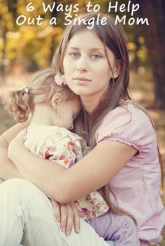 6 Ways to Help Out a Single Mom #holiday #singleparent