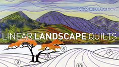 How+To+Create+A+Landscape+Quilts | Create Stunning Landscape Art Quilts in Linear Landscape Quilts