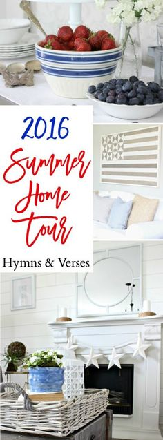 2016 Summer Home Tour - Hymns and Verses